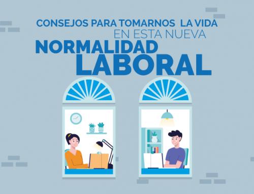 Consejos para tomarnos la vida en esta nueva normalidad laboral