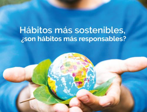 Hábitos más sostenibles, ¿son hábitos más responsables?