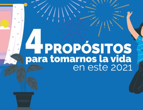 ¡4 propósitos para tomarnos la vida en este 2021!